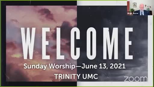 Sunday Worship—June 13, 2021