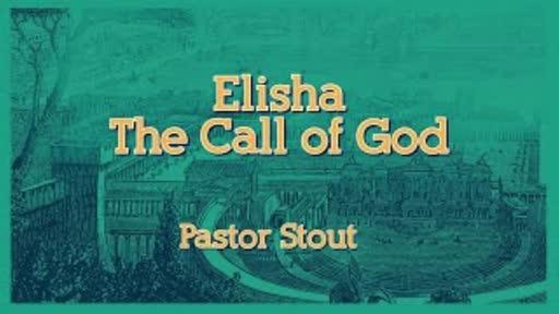 Elisha The Call Of God - 1 Kings 19:15-21