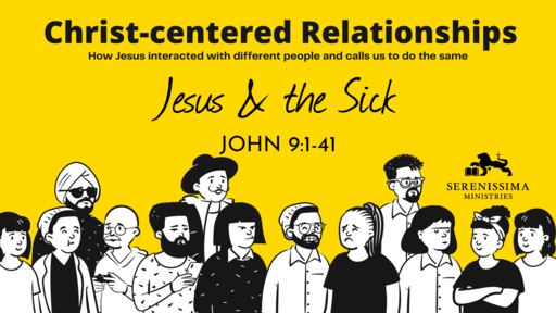 Jesus & the Sick