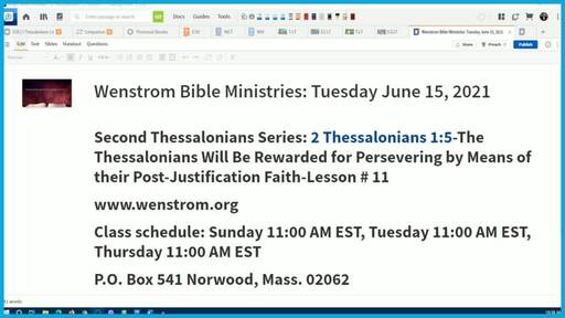 2 Thessalonians 1:5-The Thessalonians Will Be Rewarded for Persevering by Means of their Post-Justification Faith