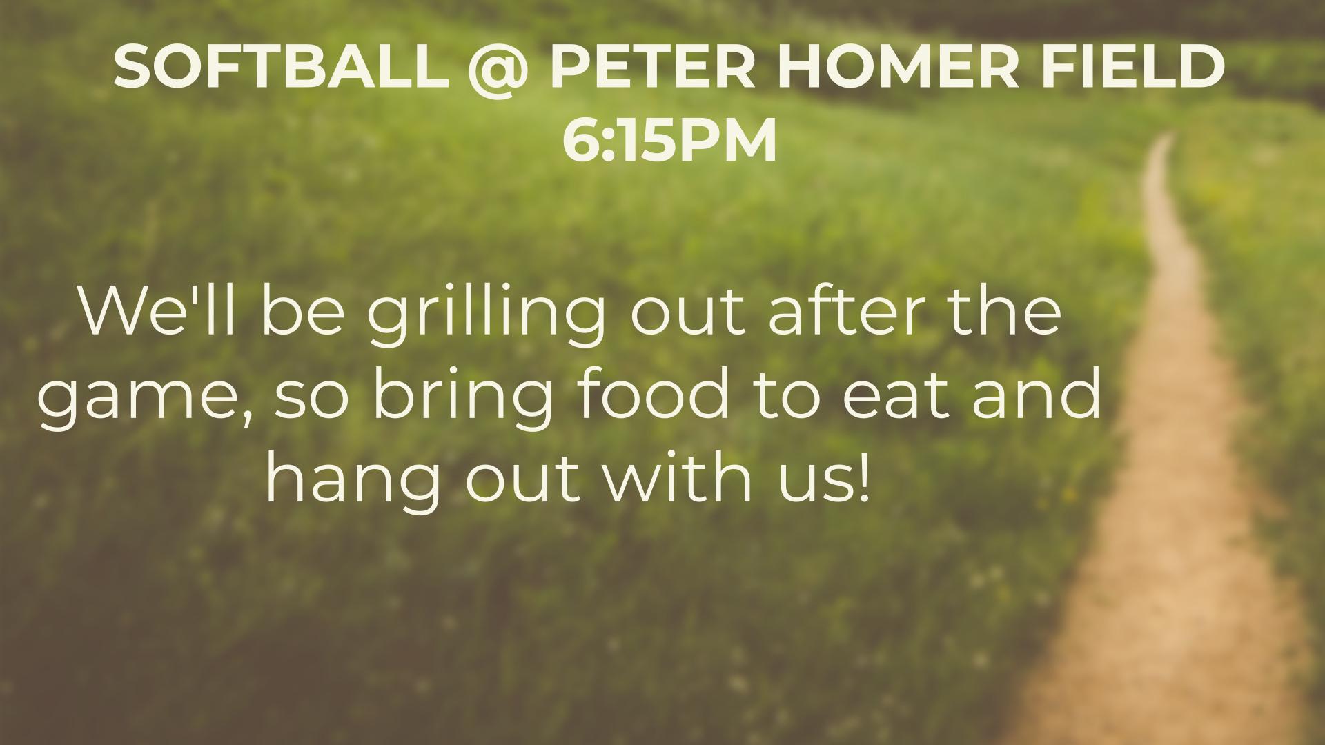 Softball @ Peter Homer Field 6:15pm