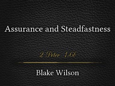 Assurance and Steadfastness