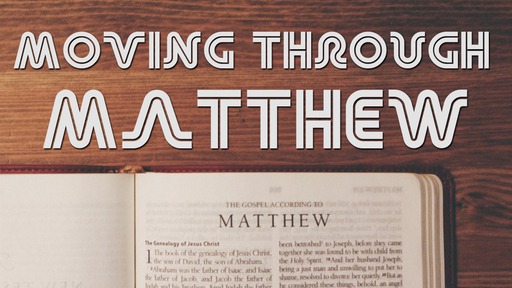 Moving Through Matthew (Matthew 4:1-11)