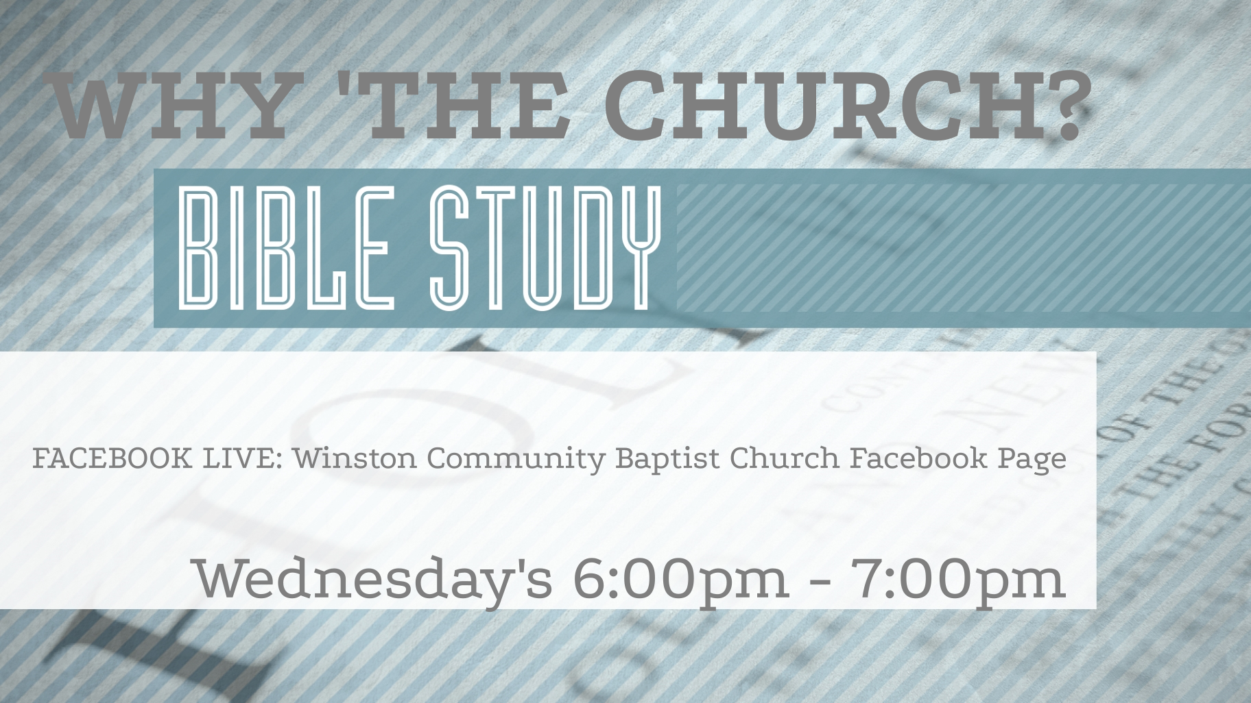 MidWeek Bible Study: Why 'The Church?'