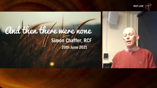 RCF 200621 - Infill Service - Simon Chaffer - And then there were none