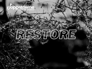 Sunday, June 20, 2021: Perfect Restoration