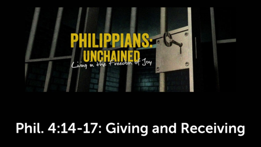 Phil. 4:14-17: Giving and Receiving