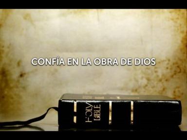 CONFÍA EN LA OBRA DE DIOS