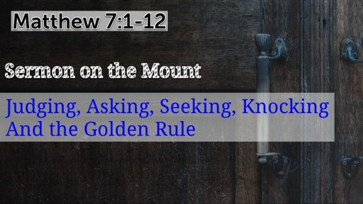 Matthew 7:1-12