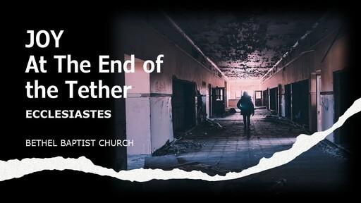 Ecclesiastes 11-12 - Wisdom Against The Flow