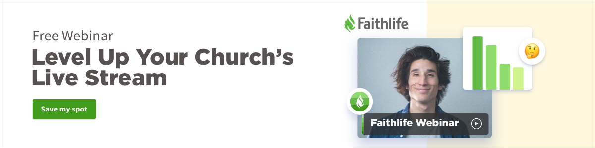Free Webinar: Level Up Your Church's Live Stream. Save my spot.