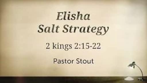 Elisha Salt Strategy - 2 Kings 2:15-22