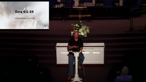 Ezra Chapter 4; Wednesday Night Bible Study; Dr. Ben Karner