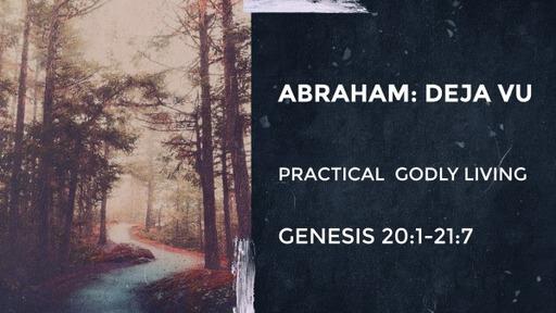 Abraham: Deja Vu