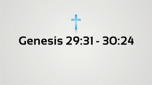 Genesis 29:30-#-:24
