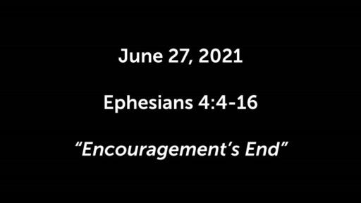 Encouragement's End