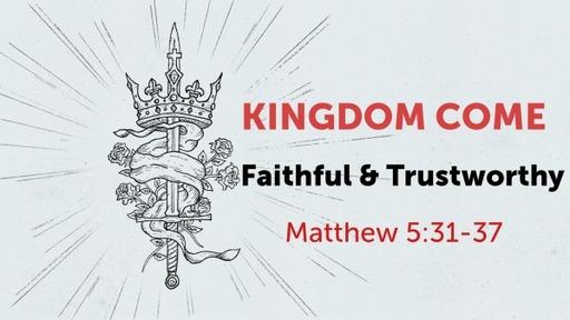 Faithful & Trustworthy