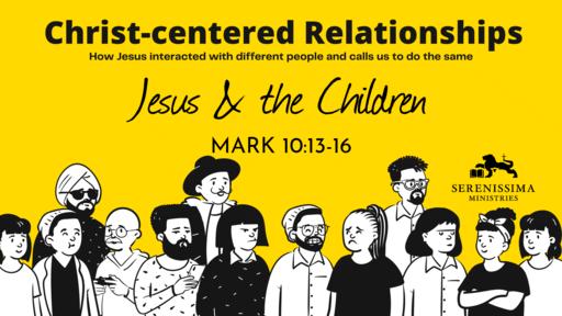 Jesus & the Children