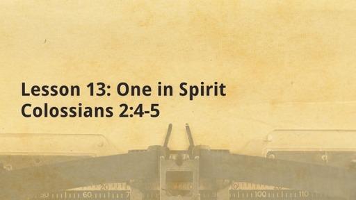 Lesson 13: One in Spirit