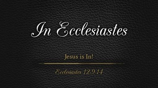 In Ecclesiastes