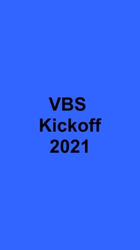 VBS Kickoff-2021