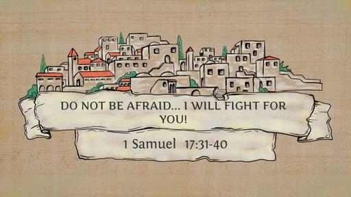 1 Samuel 17:31-40