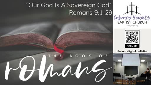 """Our God Is A Sovereign God"" (Romans 9: 1-29)"
