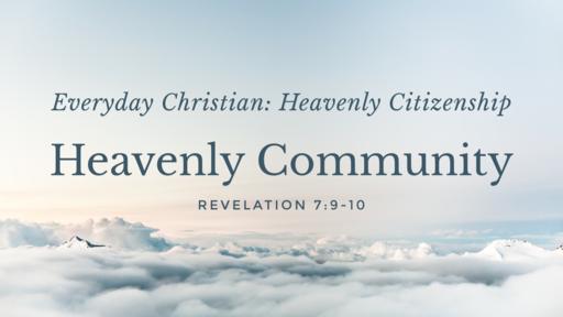 Heavenly Community