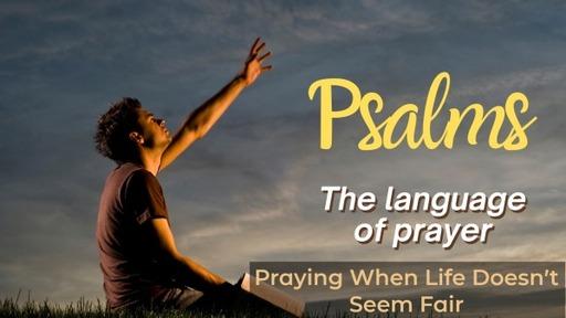 Praying When Life Doesn't Seem Fair