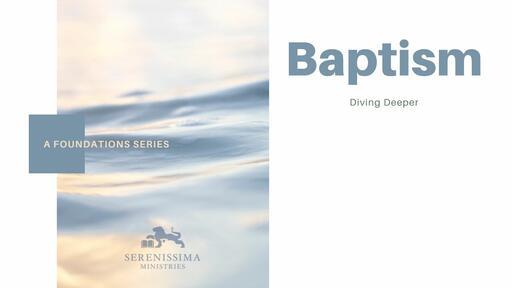 Foundations: Baptism