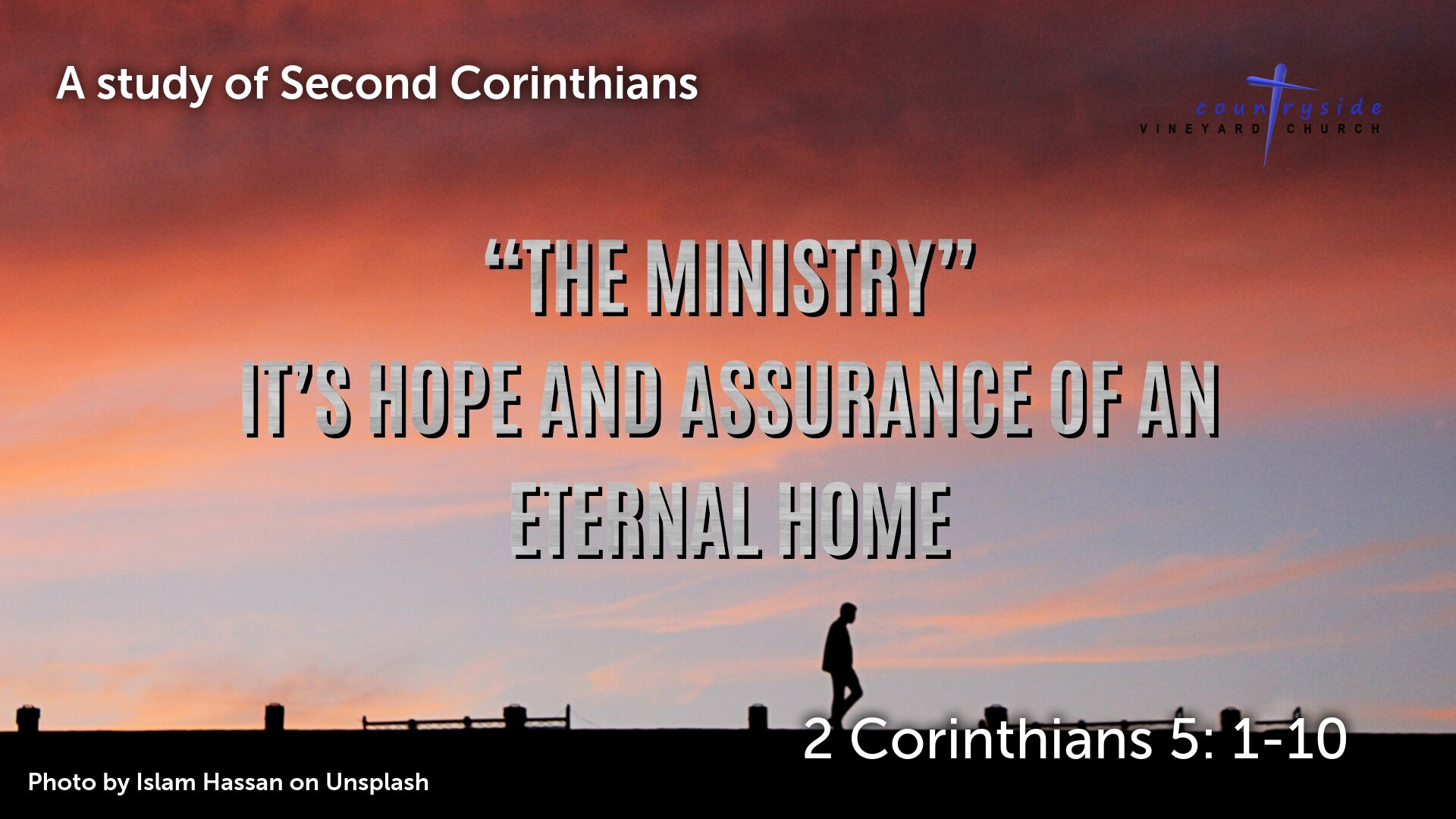 The Ministry - It's Hope and Assurance of an Eternal Home