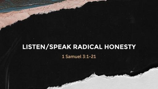 Listen/Speak Radical Honesty