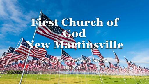 Sunday Morning Worship - July 4, 2021