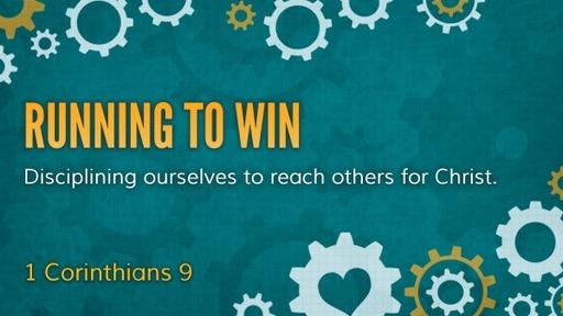 1 Corinthians 9 Running to Win