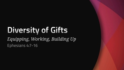 July 11, 2020 - Diversity of Gifts