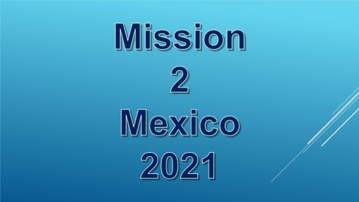 Mission 2 Mexico