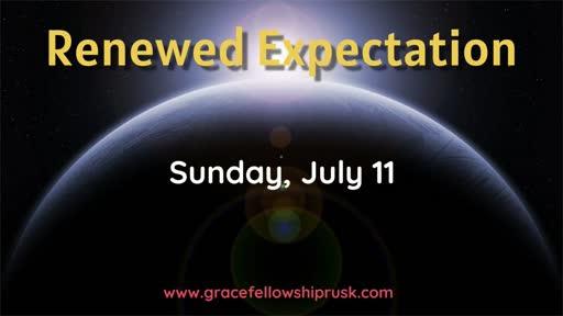 2021.07.11 AM Renewed Expectation