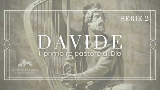 Davide: il primo re pastore di Dio (Serie 2)