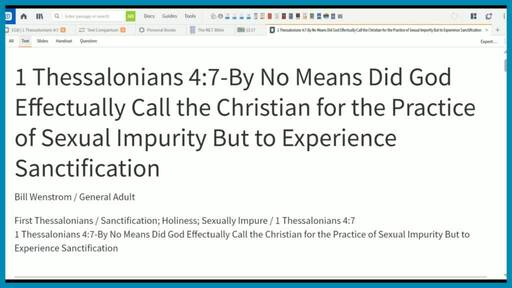 1 Thessalonians 4:7-By No Means Did God Effectually Call the Christian for the Practice of Sexual Impurity But to Experience Sanctification