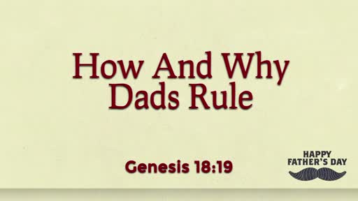 Why And How Dad's Should Rule 2021