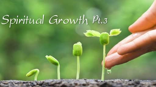 Growing Spiritually 3