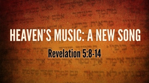 Heaven's Music:  A New Song