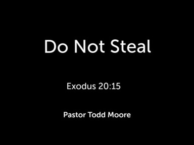 """Sunday Service """"Do Not Steal"""""""