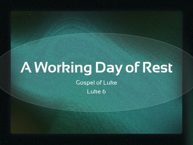 A Working Day of Rest
