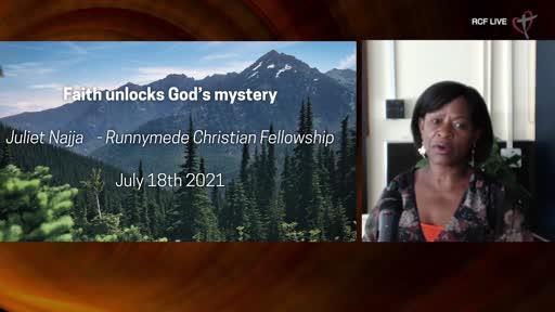 RCF 180721 Infill Service - Juliet Najja - Faith unlocks Gods Mysteries