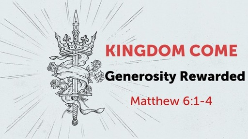 Generosity Rewarded