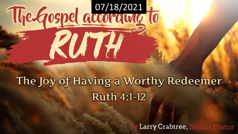 The Joy of Having a Worthy Redeemer