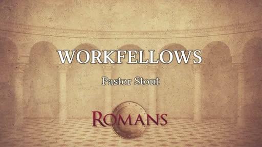Workfellows - Romans 16:18-27