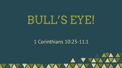 Bull's Eye!