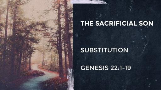 Abraham: The Sacrificial Son